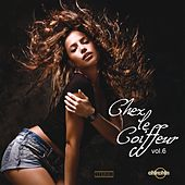 Chez le Coiffeur, Vol. 6 by Various Artists