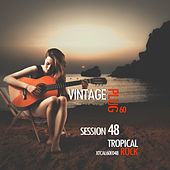 Vintage Plug 60: Session 48 - Tropical Rock by Various Artists