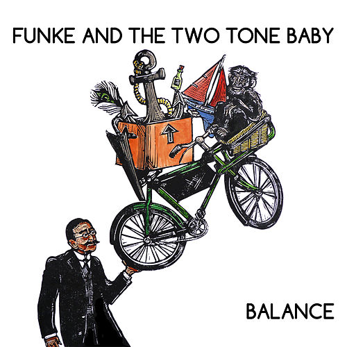 Play & Download Balance by Funke and The Two Tone Baby  | Napster