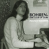 Play & Download Piano Nights by Bohren & Der Club Of Gore | Napster