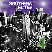 Play & Download Southern Elites, Vol. 4 by Various Artists | Napster
