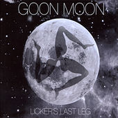 Licker's Last Leg by Goon Moon