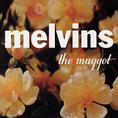 The Maggot by Melvins