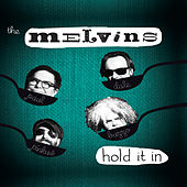 Play & Download Hold It In by Melvins | Napster