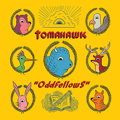 Play & Download Oddfellows by Tomahawk | Napster