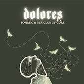 Play & Download Dolores by Bohren & Der Club Of Gore | Napster