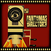 The Director's Cut by Fantomas