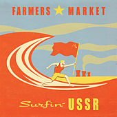 Play & Download Surfin' USSR by Farmers Market | Napster