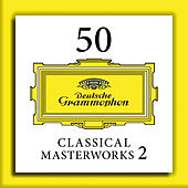 50 Classical Masterworks 2 by Various Artists