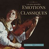 Play & Download Les plus grandes émotions classiques by Various Artists | Napster