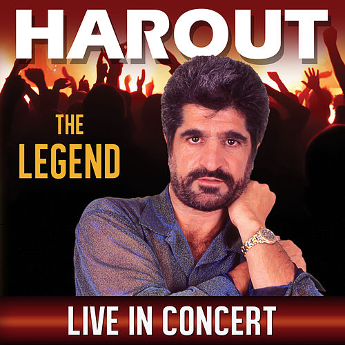 The Legend: Live in Concert by Harout Pamboukjian
