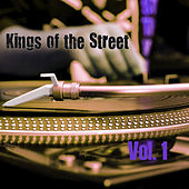 Play & Download Kings of the Streets, Vol. 1 by Various Artists | Napster