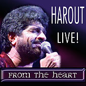 Play & Download Harout Live! From the Heart by Harout Pamboukjian | Napster