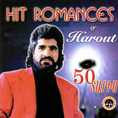 Play & Download Hit Romances: 50 Daris by Harout Pamboukjian | Napster