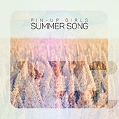 Play & Download Summer Song by The Pin-Up Girls | Napster