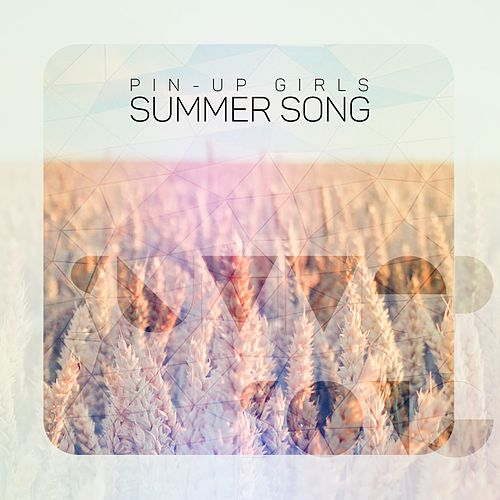 Summer Song by The Pin-Up Girls
