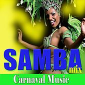 Samba Mix (Carnaval Music) by Various Artists