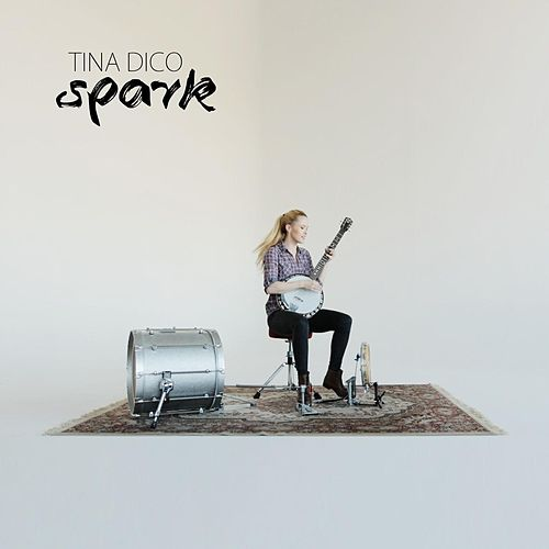 Play & Download Spark by Tina Dico | Napster