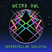 Interstellar Skeletal by Weird Owl