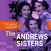The Legend Collection: The Andrews Sisters by Various Artists