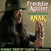 Play & Download Anak by Freddie Aguilar | Napster