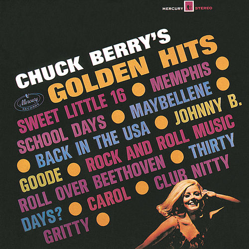 Play & Download Golden Hits by Chuck Berry | Napster