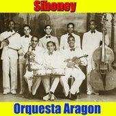 Silboney by Orquesta Aragon
