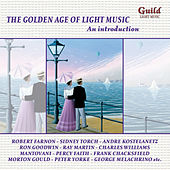 The Golden Age of Light Music: An Introduction by Various Artists