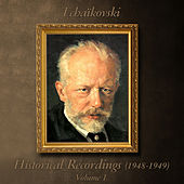 Tchaïkovski : Historical Recordings (1948 - 1949), Volume 1 by Various Artists
