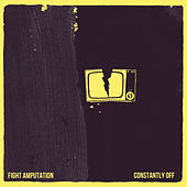 Constantly Off by Fight Amp