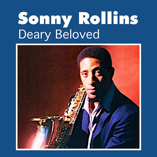 Deary Beloved by Sonny Rollins