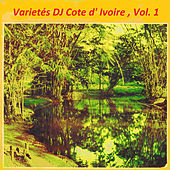 Play & Download Variétés DJ Cote d'Ivoire , Vol. 1 by Various Artists | Napster