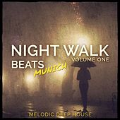 Night Walk Beats - Munich, Vol. 1 (Melodic Deep House) by Various Artists