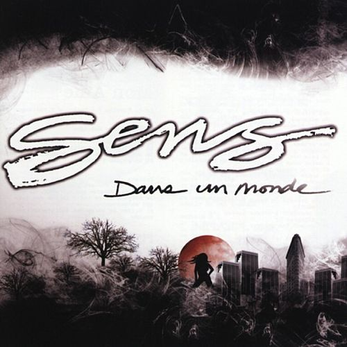 Play & Download Dans un monde by S.E.N.S. | Napster