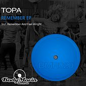 Remember - Single by Topa