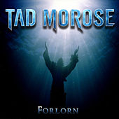 Play & Download Forlorn by Tad Morose | Napster