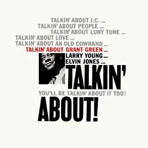 Play & Download Talkin' About! by Grant Green | Napster
