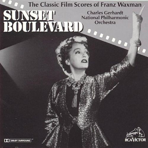 Play & Download Sunset Boulevard: The Classic Film... by Franz Waxman | Napster