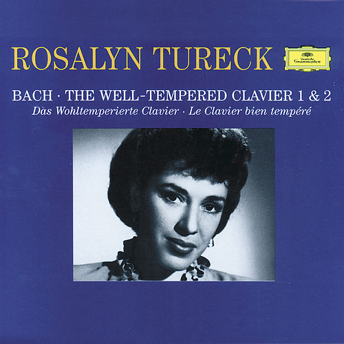 Play & Download Bach: The Well-Tempered Clavier 1 & 2 by Rosalyn Tureck | Napster