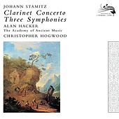Play & Download Stamitz, Johann: Clarinet Concerto / 3 Symphonies by Various Artists | Napster