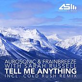 Play & Download Tell Me Anything (with Sarah Russell) by Aurosonic | Napster