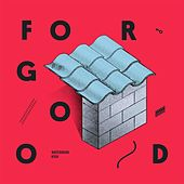 For Good EP by The Watermark High