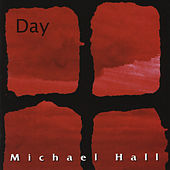 Day by Michael Hall