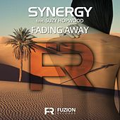 Play & Download Fading Away (feat. Suzy Hopwood) by Synergy | Napster