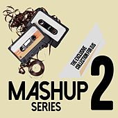 Mashup Series, Vol. 2 (The Exclusive Collection for DJs) by D'Mixmasters