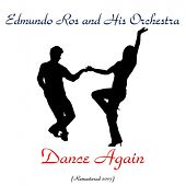 Dance Again (Remastered 2015) by Edmundo Ros