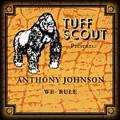 We Rule by Anthony Johnson
