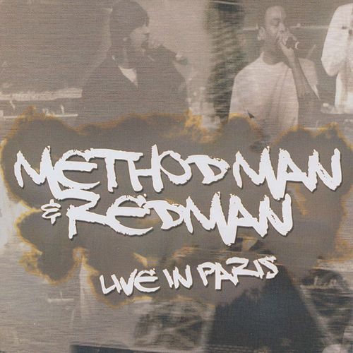 Play & Download Live in Paris by Method Man and Redman | Napster