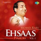 Play & Download Ehsaas Pyaar Ka - Mohd. Rafi, Vol. 1 by Mohd. Rafi | Napster