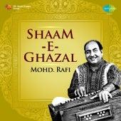 Play & Download Shaam-E-Ghazal - Mohd. Rafi by Mohd. Rafi | Napster